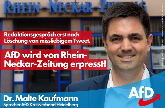 AfD wird von RNZ erpresst. Dr. Malte Kaufmann AfD Heidelberg
